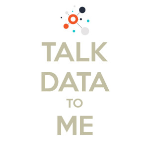 Talk Data to Me.